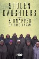 Filhas Roubadas: Sequestro Pelo Boko Haram (Stolen Daughters: Kidnapped by Boko Haram)