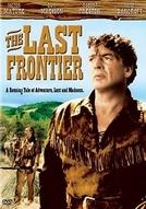O Tirano da Fronteira (The Last Frontier)