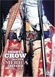 Sheryl Crow - C'mon America - Poster / Capa / Cartaz - Oficial 1