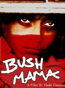 Bush Mama (Bush Mama)