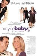 Como Fazer Bebês (Maybe Baby)