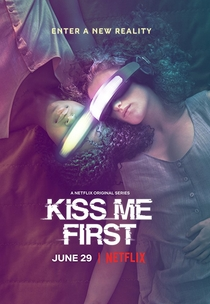 Kiss Me First - Poster / Capa / Cartaz - Oficial 1