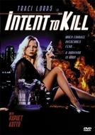 Intenção de Matar (Intent to Kill)