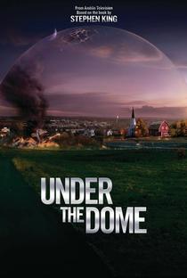 Under the Dome (2ª Temporada) - Poster / Capa / Cartaz - Oficial 2