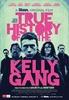 A Verdadeira História da Gang de Ned Kelly
