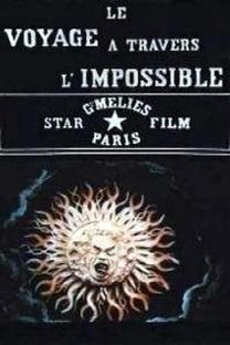 Le Voyage à travers l'Impossible - Poster / Capa / Cartaz - Oficial 1
