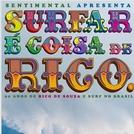 Surfar é coisa de Rico (Surfar é coisa de Rico)