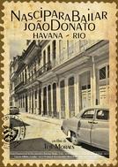 Nasci Para Bailar - João Donato, Havana Rio