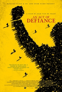 An Act Of Defiance - Poster / Capa / Cartaz - Oficial 1