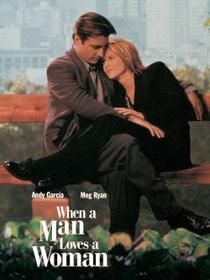 Quando um Homem Ama uma Mulher - Poster / Capa / Cartaz - Oficial 4