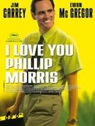 O Golpista do Ano (I Love You Phillip Morris)