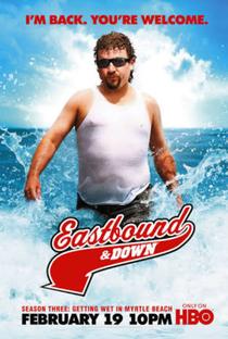 Eastbound & Down (3ª Temporada) - Poster / Capa / Cartaz - Oficial 1