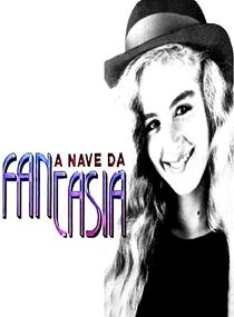 A Nave da Fantasia - Poster / Capa / Cartaz - Oficial 1