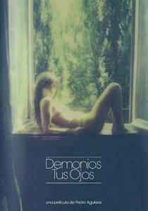 Demonios tus ojos - Poster / Capa / Cartaz - Oficial 1