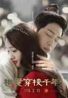 Love Weaves Through A Millennium (Xiang Ai Chuan Suo Qian Nian)