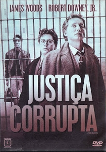 Justiça Corrupta - Poster / Capa / Cartaz - Oficial 3