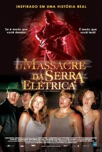 O Massacre da Serra Elétrica - Poster / Capa / Cartaz - Oficial 7