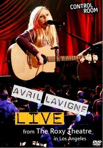 Avril Lavigne at the Roxy - Poster / Capa / Cartaz - Oficial 1