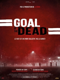 Goal of the Dead - Poster / Capa / Cartaz - Oficial 6