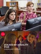 Stalked by a Reality Star (Stalked by a Reality Star)
