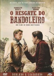 O Resgate do Bandoleiro - Poster / Capa / Cartaz - Oficial 7