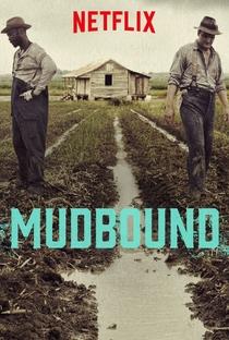 Mudbound - Lágrimas Sobre o Mississippi - Poster / Capa / Cartaz - Oficial 3