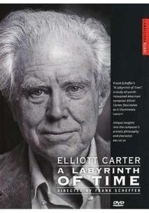 Elliott Carter: A Labyrinth of Time - Poster / Capa / Cartaz - Oficial 1