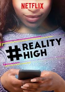 #REALITYHIGH - Poster / Capa / Cartaz - Oficial 1