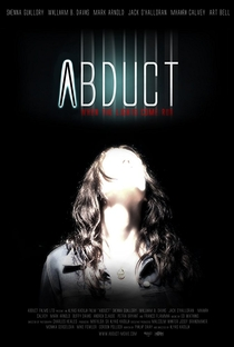Abduct - Poster / Capa / Cartaz - Oficial 2