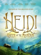 Heidi: Queen of the Mountain (Heidi: Queen of the Mountain)