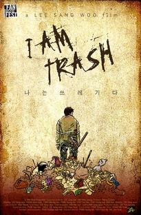 Eu Sou Lixo - Poster / Capa / Cartaz - Oficial 1