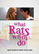 Um Caso De Amor (What Rats Won't Do )