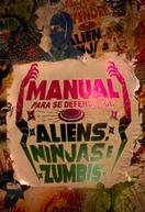 Manual Para Se Defender de Aliens, Ninjas e Zumbis (1ª Temporada) (Manual Para Se Defender de Aliens, Ninjas e Zumbis (1ª Temporada))