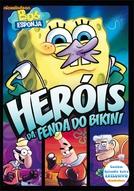 Bob Esponja - Heróis da Fenda do Bikini (Bob Esponja - Heróis da Fenda do Bikini)
