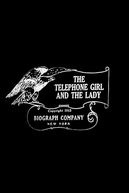 The Telephone Girl and the Lady (The Telephone Girl and the Lady)