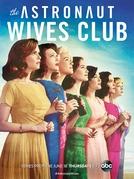 The Astronaut Wives Club (1ª Temporada) (The Astronaut Wives Club (Season 1))