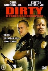 Dirty - O Poder da Corrupção - Poster / Capa / Cartaz - Oficial 1