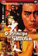 O Príncipe de Shaolin (Shaolin chuan ren)