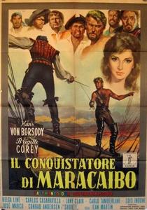 O Conquistador de Maracaibo - Poster / Capa / Cartaz - Oficial 1