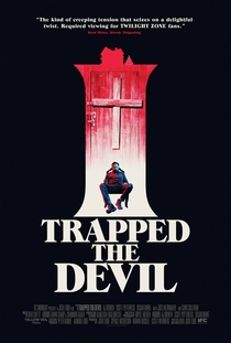 I Trapped the Devil - Poster / Capa / Cartaz - Oficial 1