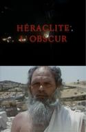 Heráclito, O Obscuro (Heraclite l'obscur)