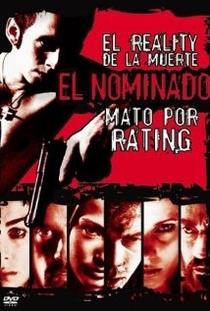 El Nominado: Mato por Rating - Poster / Capa / Cartaz - Oficial 1