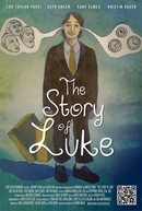 The Story of Luke (The Story of Luke)