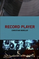 Record Player: Christian Marclay (Record Player: Christian Marclay)