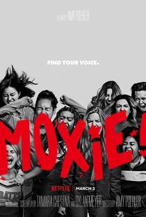 Moxie: Quando as Garotas Vão à Luta - Poster / Capa / Cartaz - Oficial 1