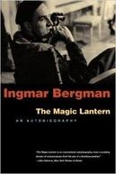 Ingmar Bergman: The Magic Lantern