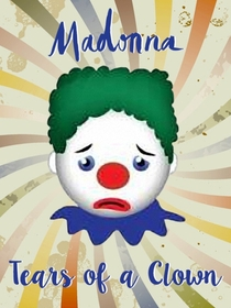 Madonna - Tears of a Clown - Poster / Capa / Cartaz - Oficial 1