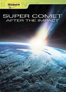 Super Comet: After The Impact - Poster / Capa / Cartaz - Oficial 1