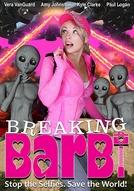 Breaking Barbi (Breaking Barbi)