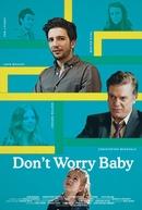 Quem é o Pai (Don't Worry Baby)